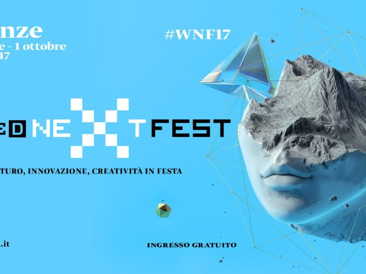 Dieci cose a Firenze al Wired Next Fest